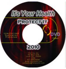 It's Your Health: Protect It